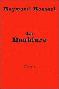 Raymond Roussel - La Doublure