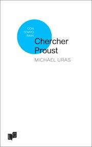 Chercher Proust_Michaël Uras