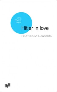 Florencia Edwards_Hitler in love